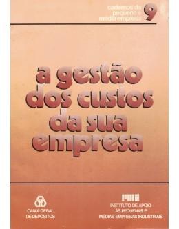 A Gestão de Custos da Sua Empresa | de Acácio Manuel Pereira Magro