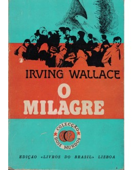 O Milagre | de Irving Wallace