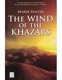 The Wind of the Khazars   de Marek Halter
