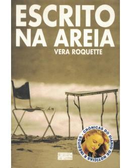 Escrito na Areia   de Vera Roquete