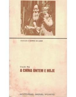 A China Ontem e Hoje   de Claude Roy