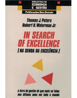 In Search of Excellence (Na Senda da Excelência)   de Thomas J. Peters e Robert H, Waterman Jr.