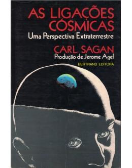 As Ligações Cósmicas   de Carl Sagan
