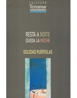 Resta a Noite   de Soledad Puértolas