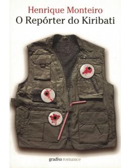 O Repórter do Kiribati   de Henrique Monteiro