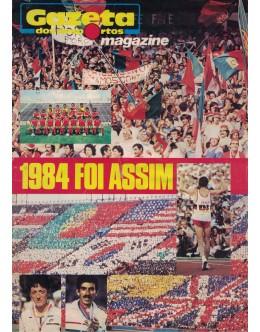 Gazeta dos Desportos Magazine - 1984 Foi Assim