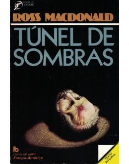 Túnel de Sombras   de Ross MacDonald