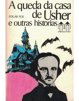 A Queda da Casa de Usher e Outras Histórias   de Edgar Poe