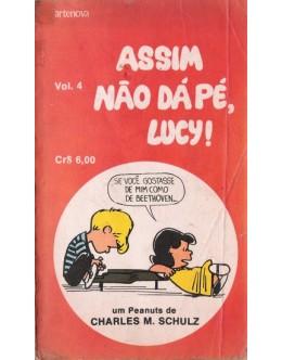 Assim Não Dá Pé, Lucy! | de Charles M. Schulz