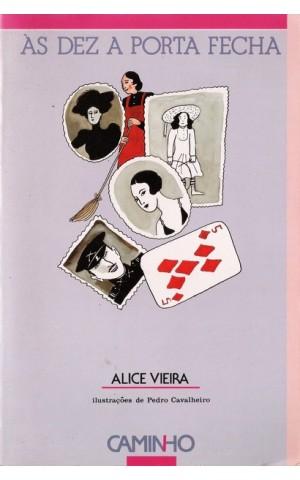 Às Dez a Porta Fecha | de Alice Vieira