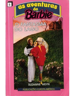 As Aventuras da Barbie - O Fantasma do Lago | de Suzanne Weyn
