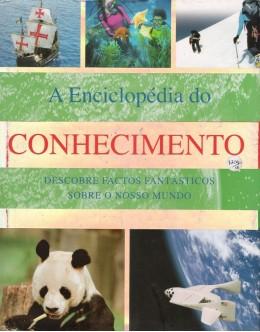 A Enciclopédia do Conhecimento | de Louise Spilsbury