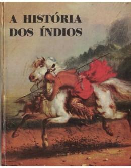 A História dos Índios | de Anne White
