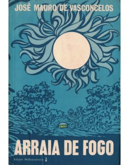 Arraia de Fogo | de José Mauro de Vasconcelos