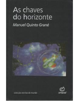 As Chaves do Horizonte | de Manuel Quinto Grané