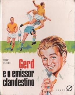 Gerd e o Emissor Clandestino | de Rolf Ulrici