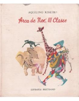 Arca de Noé, III Classe | de Aquilino Ribeiro