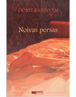 Noivas Persas | de Dorit Rabinyan
