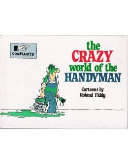 The Crazy World of the Handyman | de Roland Fiddy