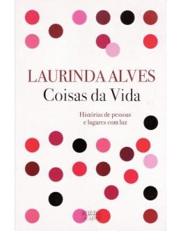 Coisas da Vida | de Laurinda Alves