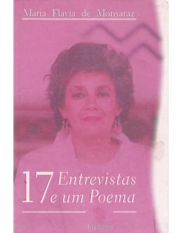 17 Entrevistas e um Poema | de Maria Flávia de Monsaraz