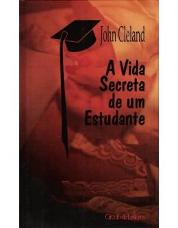 A Vida Secreta de um Estudante | de John Cleland