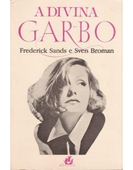 A Divina Garbo | de Frederick Sands e Sven Broman