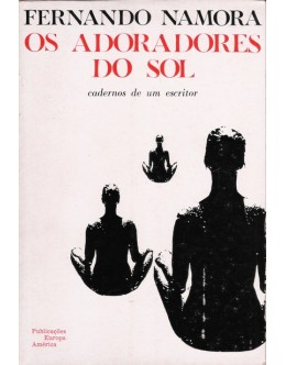 Os Adoradores do Sol   de Fernando Namora