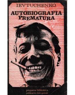 Autobiografia Prematura | de Ievtuchenko