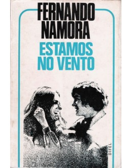 Estamos no Vento   de Fernando Namora