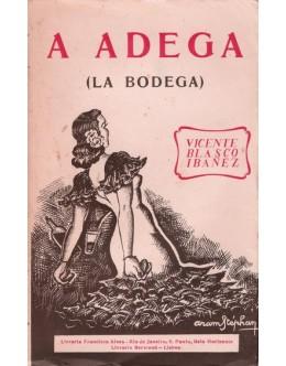 A Adega | de Vicente Blasco Ibañez