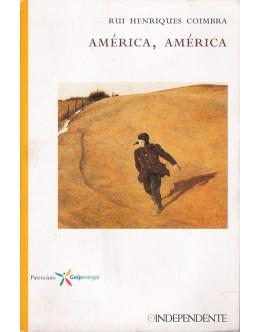 América, América | de Rui Henriques Coimbra