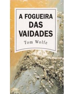 A Fogueira das Vaidades | de Tom Wolfe