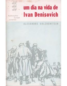 Um Dia na Vida de Ivan Denisovich | de Alexandre Solzhenitsin