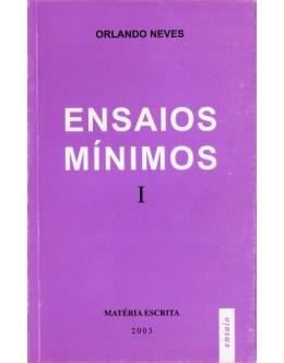Ensaios Mínimos | de Orlando Neves