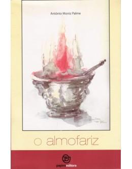 O Almofariz   de António Moniz Palme