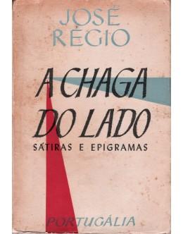 A Chaga do Lado | de José Régio