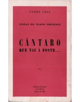 Cântaro Que Vai à Fonte... | de Cunha Leal