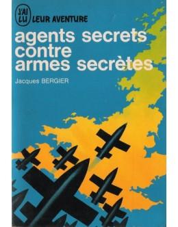 Agents Secrets Contre Armes Secrètes | de Jacques Bergier