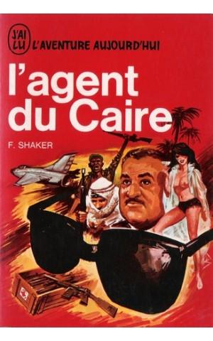 L'Agent du Caire | de Farid Shaker