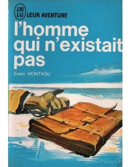 L'Homme Qui N'Existait Pas | de Ewen Montagu