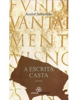 A Escrita Casta | de André Sebastião
