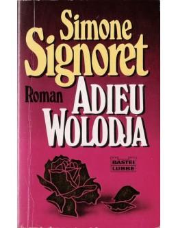 Adieu Wolodja | de Simone Signoret