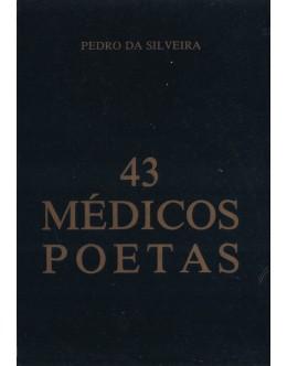 43 Médicos Poetas | de Pedro da Silveira