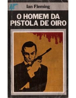O Homem da Pistola de Oiro | de Ian Fleming