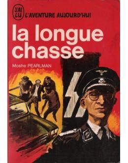 La Longue Chasse | de Moshe Pearlman