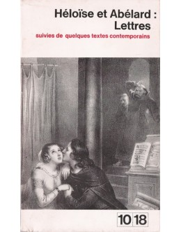 Héloïse et Abélard: Lettres
