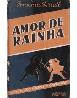 Amor de Rainha | de Ponson du Terrail
