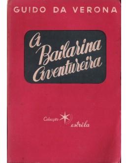 A Bailarina Aventureira | de Guido de Verona