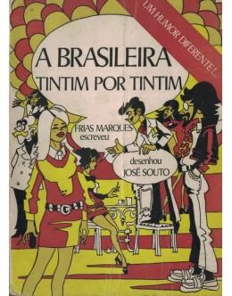 A Brasileira Tintim por Tintim | de Frias Marques e José Souto